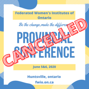 2020 FWIO Provincial Conference Cancelled